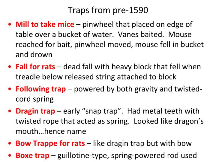Traps from pre-1590