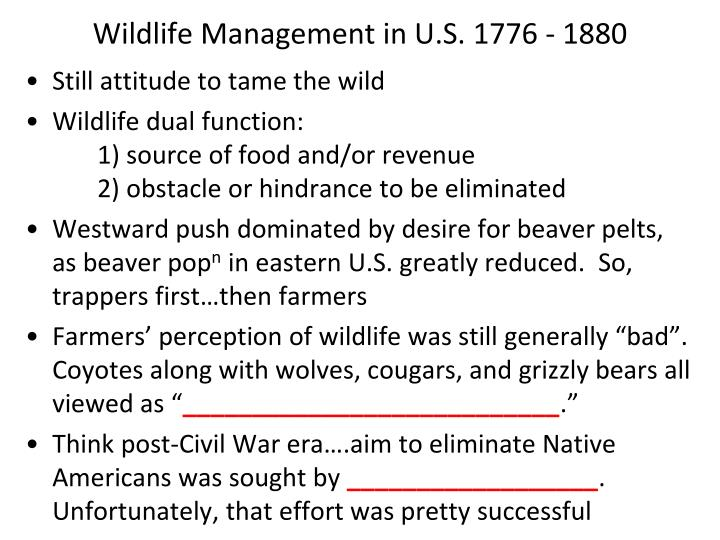 Wildlife Management in U.S. 1776 - 1880