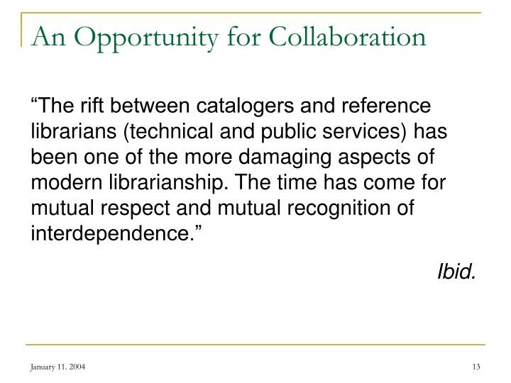 An Opportunity for Collaboration