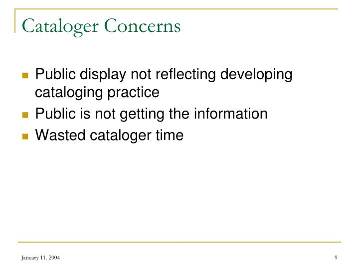 Cataloger Concerns