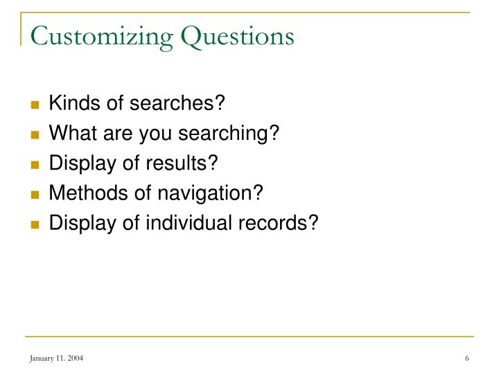 Customizing Questions