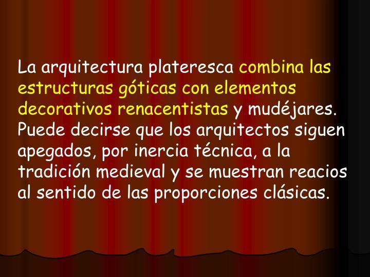 La arquitectura plateresca