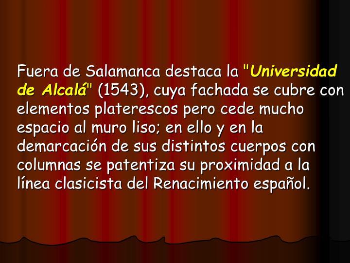 Fuera de Salamanca destaca la