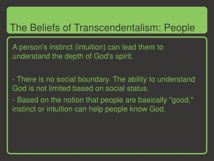 The Beliefs of Transcendentalism: People
