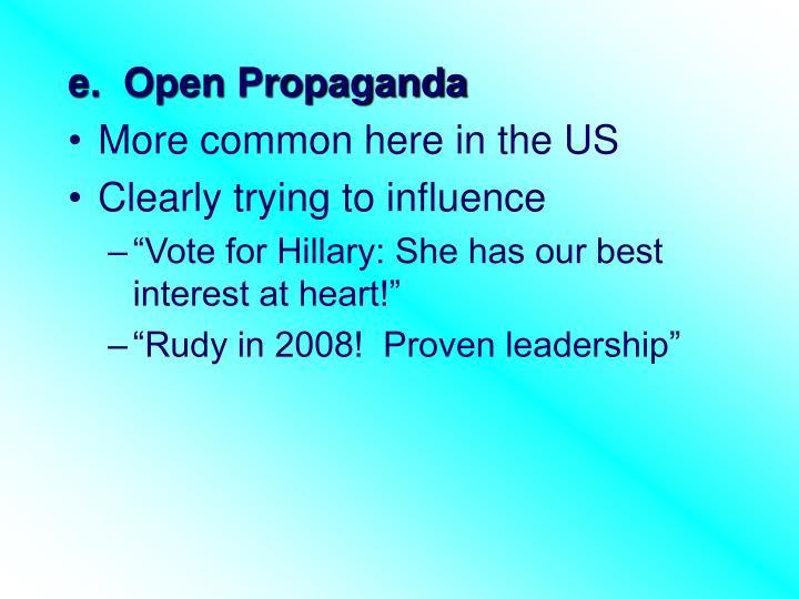 e.  Open Propaganda