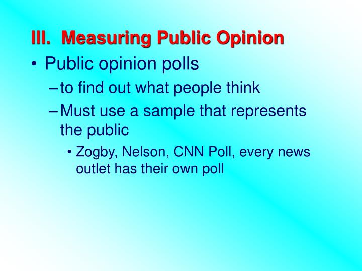 III.  Measuring Public Opinion