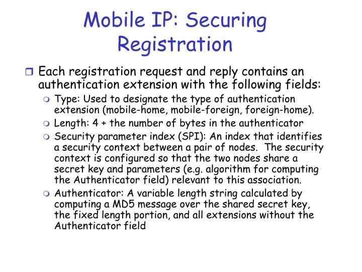 Mobile IP: Securing Registration