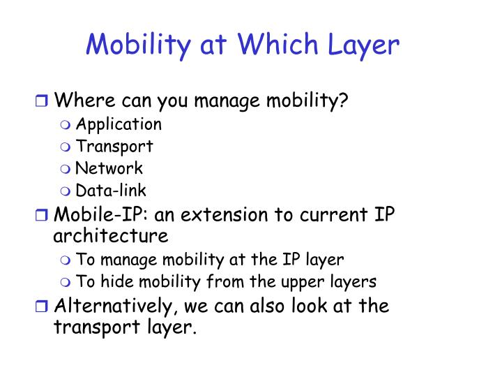 Mobility at Which Layer