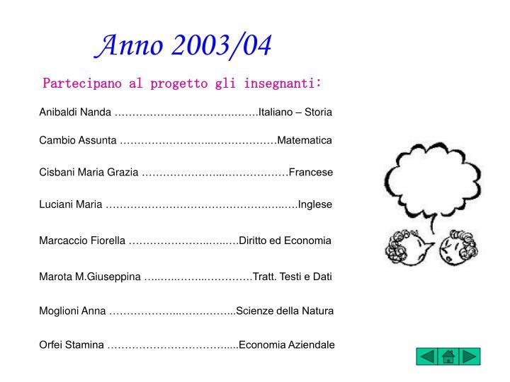 Anno 2003/04