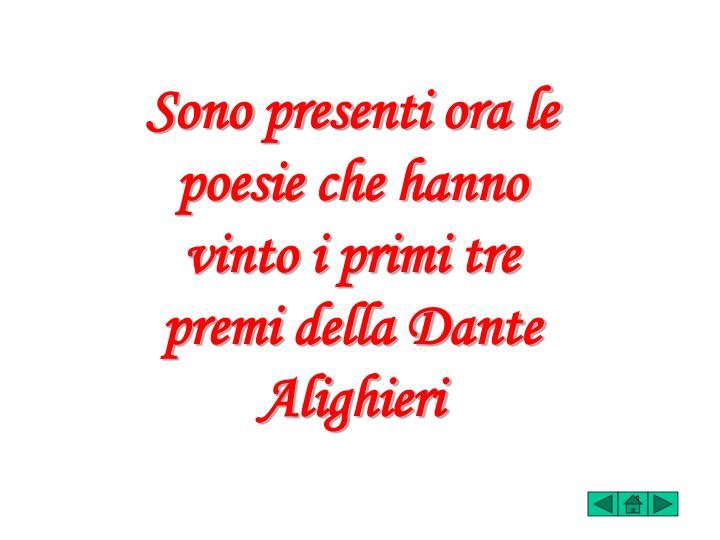 Sono presenti ora le poesie che hanno vinto i primi tre premi della Dante Alighieri