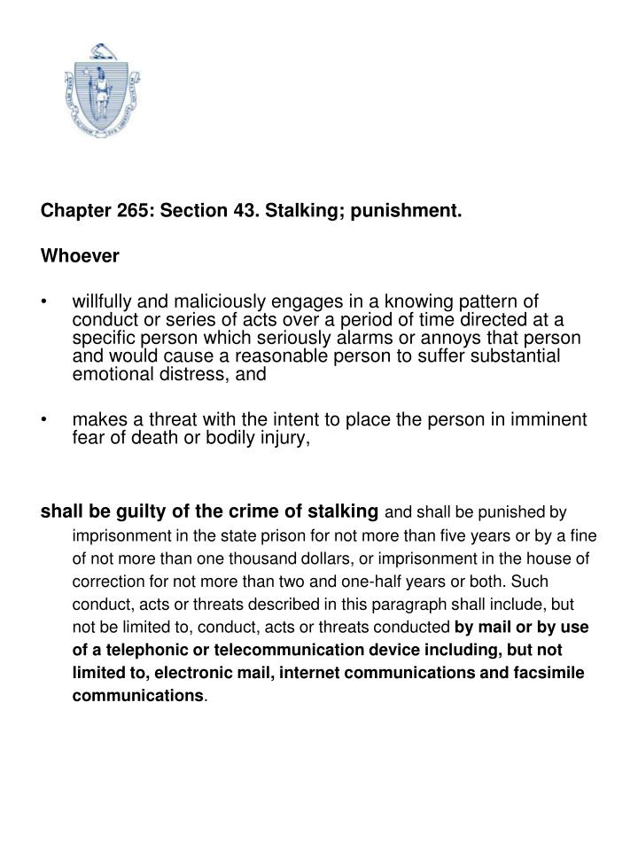 Chapter 265: Section 43. Stalking; punishment.