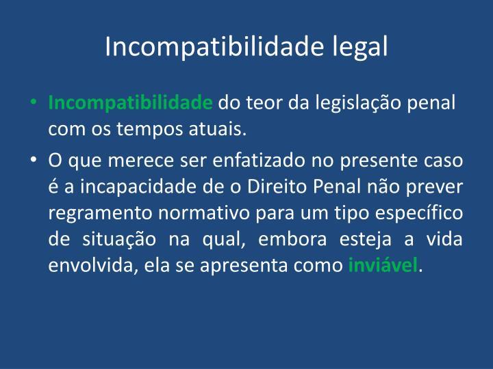 Incompatibilidade legal