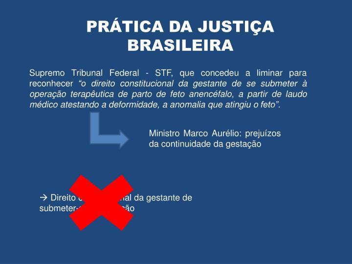PRÁTICA DA JUSTIÇA BRASILEIRA