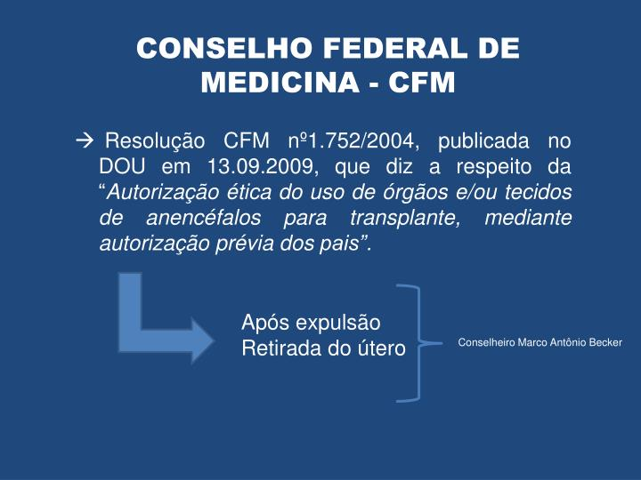CONSELHO FEDERAL DE MEDICINA - CFM