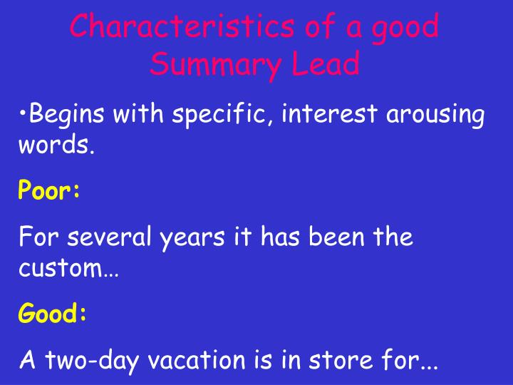 Characteristics of a good Summary Lead