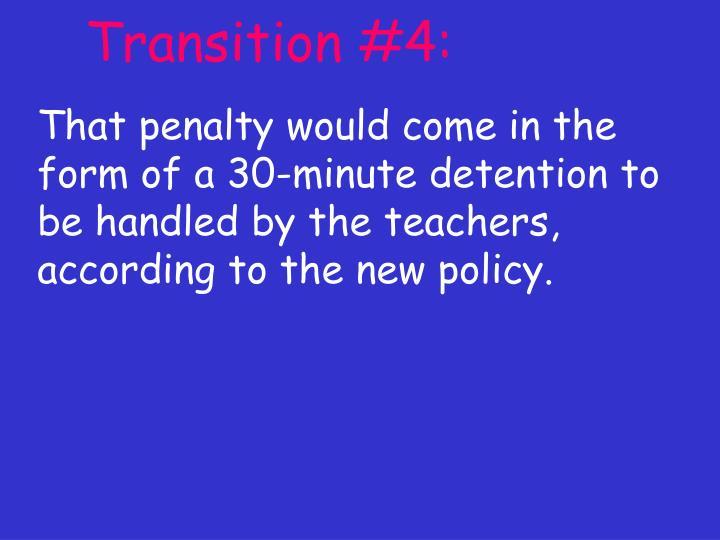 Transition #4: