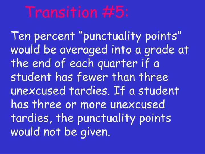 Transition #5:
