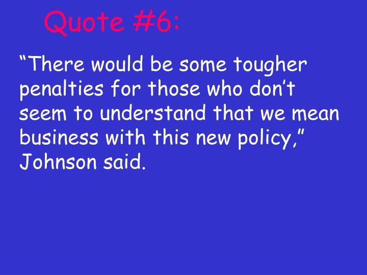 Quote #6: