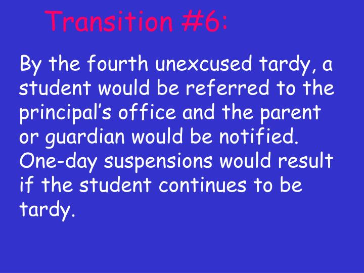 Transition #6: