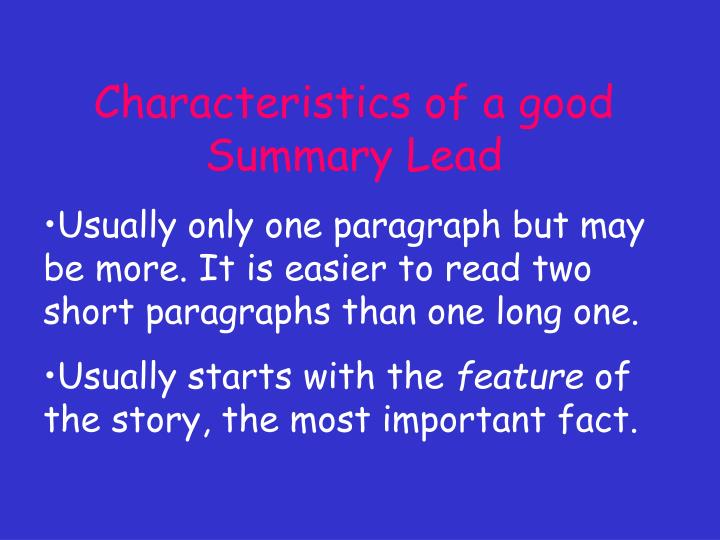Characteristics of a good Summary Lead