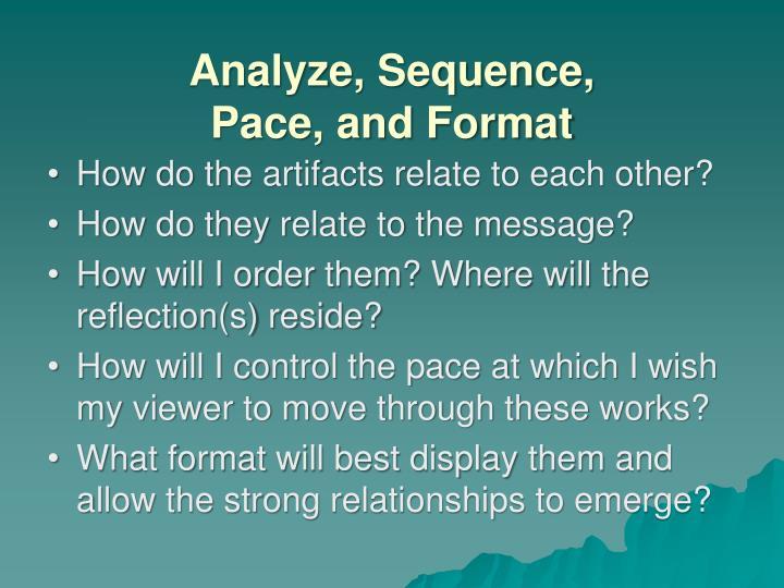 Analyze, Sequence,