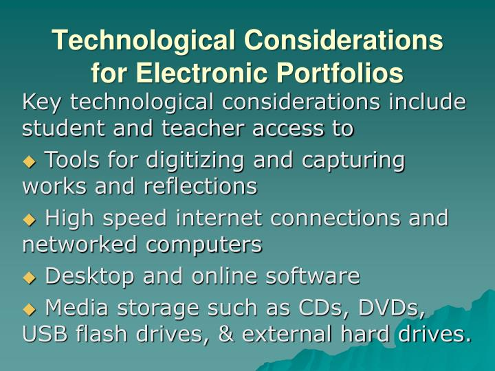 Technological Considerations for Electronic Portfolios