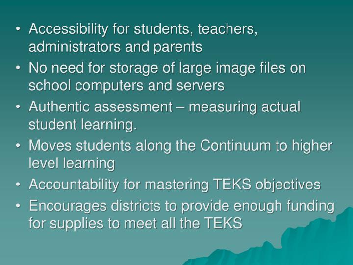 Accessibility for students, teachers, administrators and parents