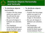 distribute objects horizontally and vertically