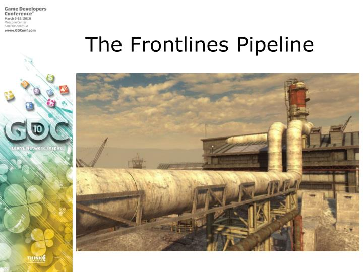 The Frontlines Pipeline