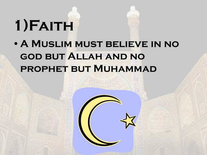 1)Faith