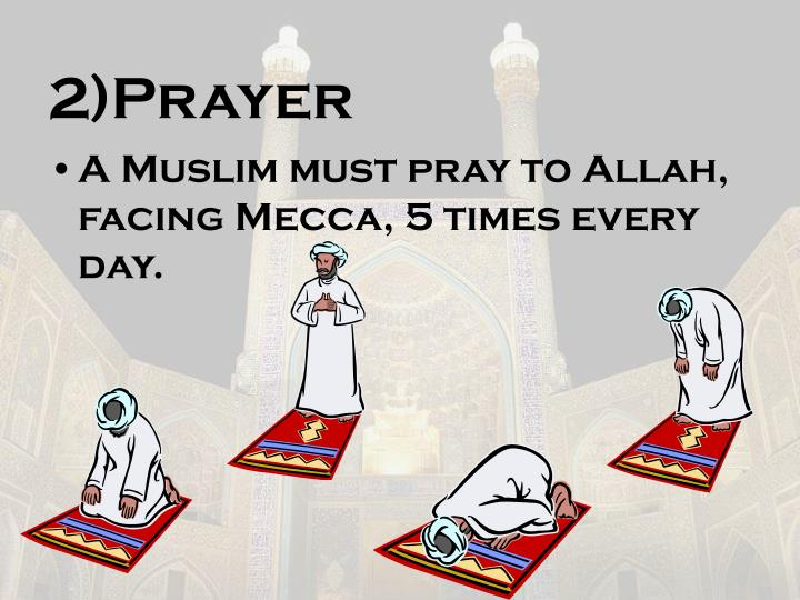 2)Prayer