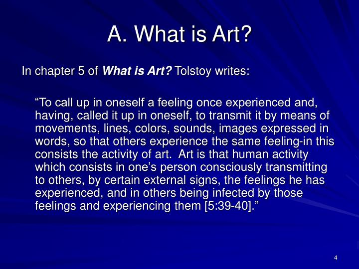 A. What is Art?