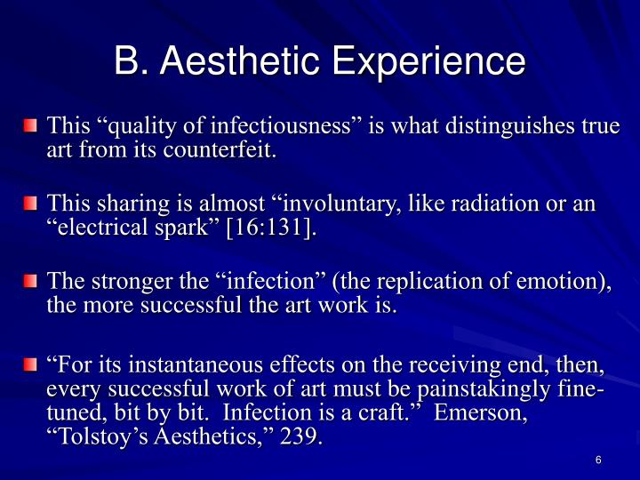 B. Aesthetic Experience