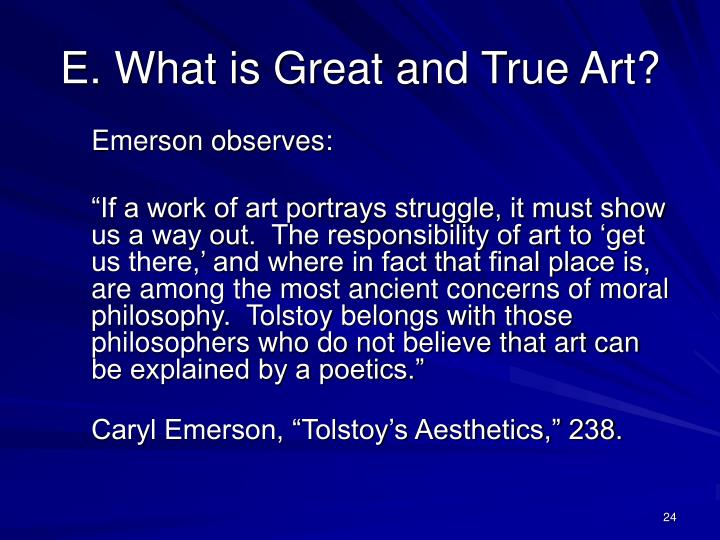 E. What is Great and True Art?