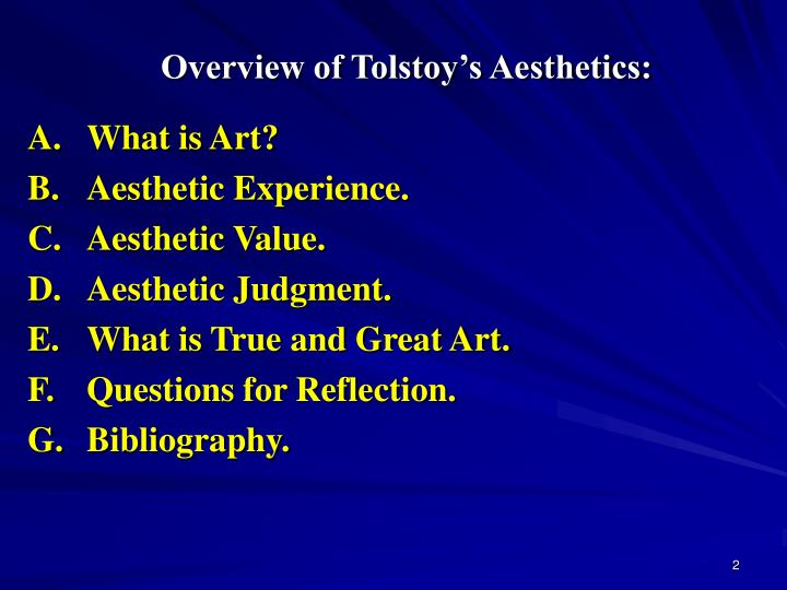 Overview of Tolstoy's Aesthetics: