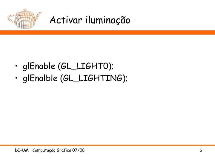 Activar iluminação