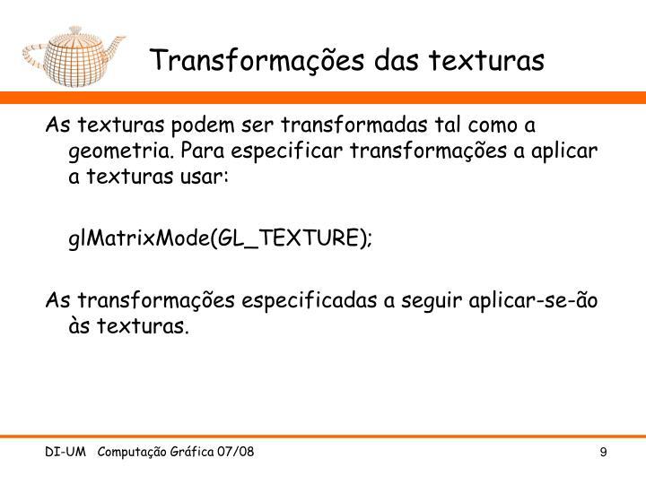 Transformações das texturas
