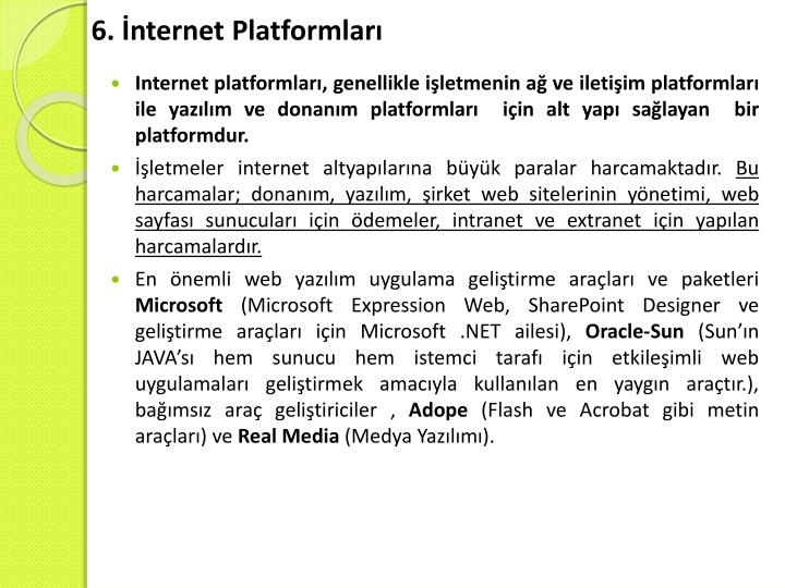 6. İnternet Platformları