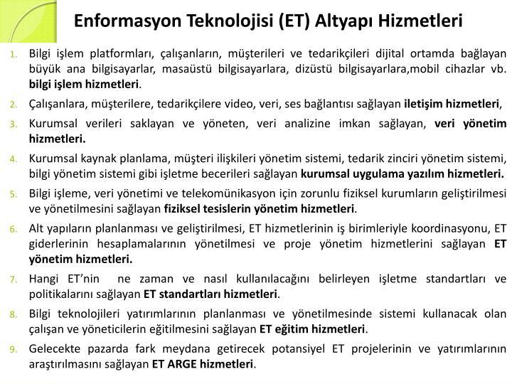Enformasyon Teknolojisi (ET) Altyapı Hizmetleri