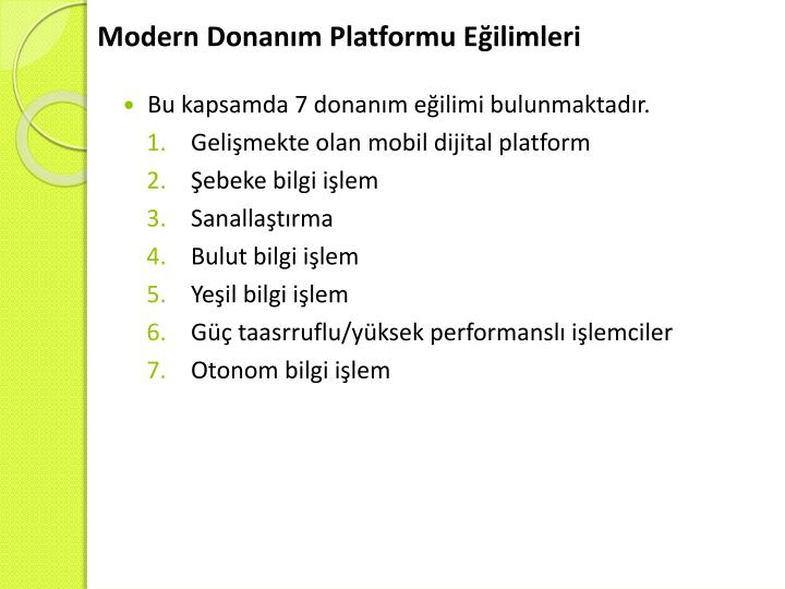 Modern Donanım Platformu Eğilimleri