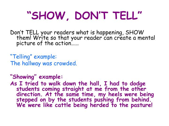 Show not tell example essay
