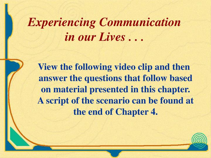 Experiencing Communication