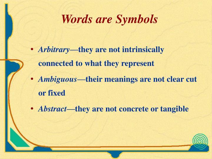 Words are Symbols