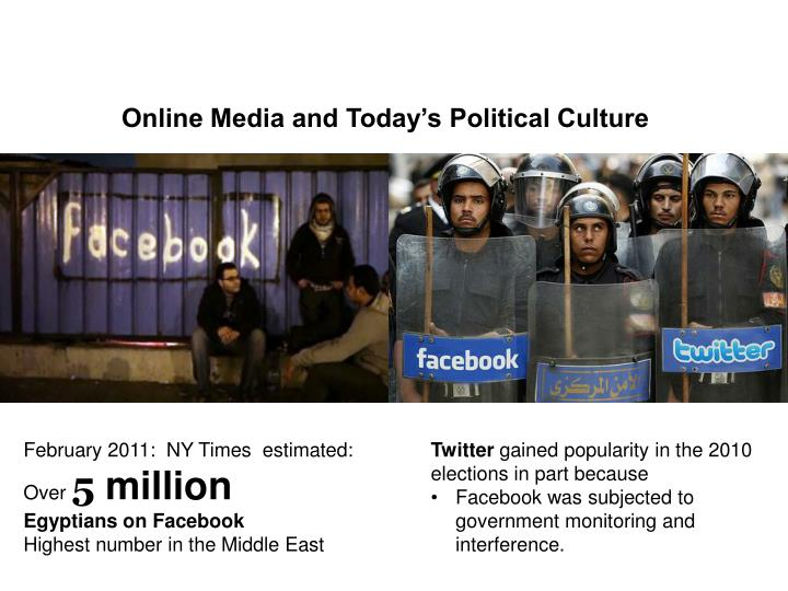 Online Media and Today's Political Culture