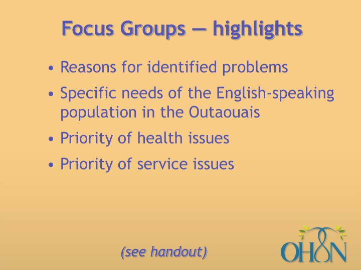 Focus Groups — highlights