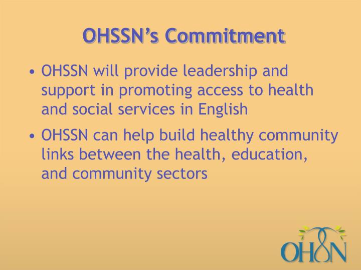 OHSSN's Commitment