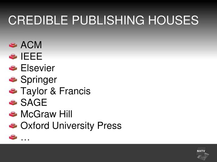 CREDIBLE PUBLISHING HOUSES