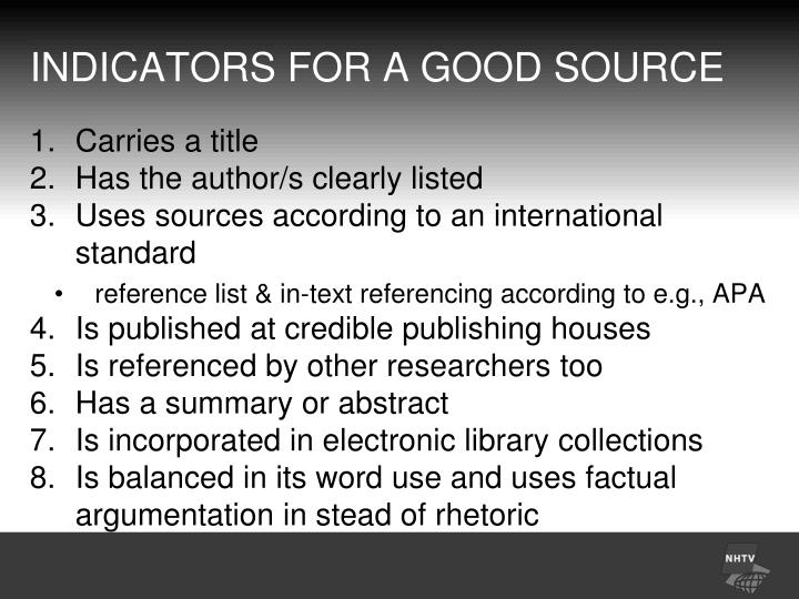 INDICATORS FOR A GOOD SOURCE