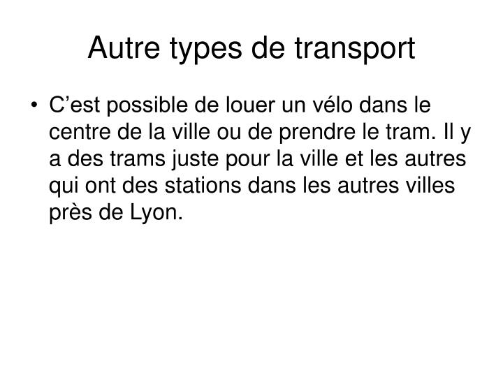 Autre types de transport