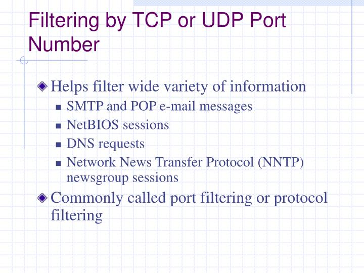 Filtering by TCP or UDP Port Number
